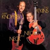 CHET ATKINS & MARK KNOPFLER  - VINYL NECK AND NECK [VINYL]