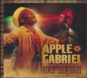 GABRIEL APPLE  - CD TEACH THEM RIGHT