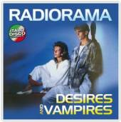 RADIORAMA  - VINYL DESIRES AND VAMPIRES [VINYL]
