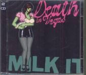 DEATH IN VEGAS  - 2xCD MILK IT-BEST OF -2CD-