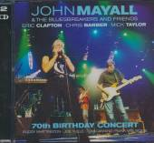 MAYALL JOHN & THE BLUESBREAKE  - 2xCD 70TH BIRTHDAY CONCERT