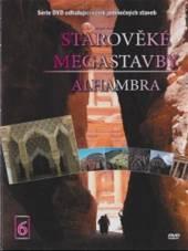 Starověké megastavby 6 - Alhambra (Ancient Megastructures - The Alhambra) DVD - supershop.sk