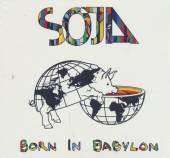 SOJA  - CD BORN IN BABYLON