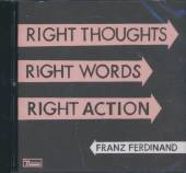 FRANZ FERDINAND  - CD RIGHT THOUGHTS, RIGHT WOR