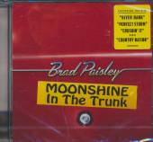 PAISLEY BRAD  - CD MOONSHINE IN THE TRUNK