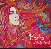 BAJKA  - CD IN WONDERLAND