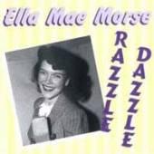 ELLA MAE MORSE  - CD RAZZLE DAZZLE