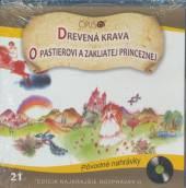 ROZPRAVKA  - CD DREVENA KRAVA + O..