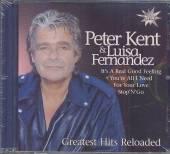 KENT PETER & LUISA FERNANDEZ  - CD GREATEST HITS RELOADED