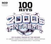 VARIOUS  - 5xCD 100 HITS - 2000S ANTHEMS