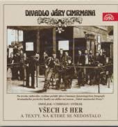 DIVADLO J. CIMRMANA  - 16xCD VSECH 15 HER A..
