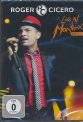 CICERO ROGER  - DVD LIVE AT MONTREUX 2010