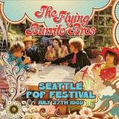 FLYING BURRITO BROTHERS  - CD SEATTLE POP FESTIVAL..