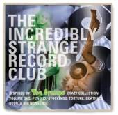 VARIOUS  - CD THE INCREDIBLY STRANGE RECORD CLUB