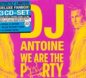 DJ ANTOINE  - 3xCD WE ARE THE PARTY (DELUXE BOX)