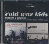 COLD WAR KIDS  - CD ROBBERS & COWARDS