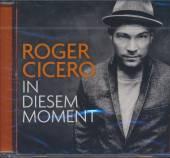 CICERO ROGER  - CD IN DIESEM MOMENT