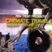 TRENT RON  - CD CINEMATIC TRAVELS