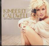 CALDWELL KIMBERLY  - CD WITHOUT REGRET