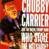 CARRIER CHUBBY  - CD WHO STOLE HOT SAUCE