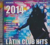 VARIOUS  - 2xCD LATIN CLUB HITS 2014