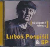 POSPISIL LUBOS  - CD SOUKROMA ELEGIE