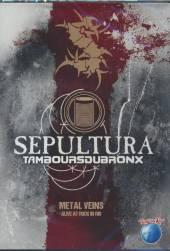 SEPULTURA  - DVD METAL VEINS-ALIV..