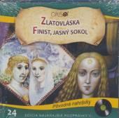 ROZPRAVKA  - CD ZLATOVLASKA / FINIST JASNY SOKOL