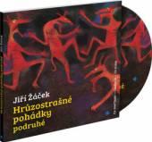 SOMR JOSEF  - CD ZACEK: HRUZOSTRASNE POHADKY PODRUHE