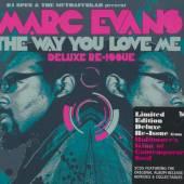 EVANS MARC  - 2xCD WAY YOU LOVE ME [DELUXE]