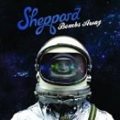 SHEPPARD  - CD BOMBS AWAY