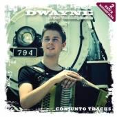 DWAYNE & THE TEXMEXPLOSIO  - CD CONJUNTO TRACKS +2