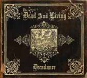 DEAD AND LIVING  - CD DECADANCE