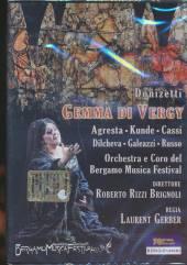 MARIA AGRESTA GREGORY KUNDE  - DVD DONIZETTI - GEMMA DI VERGY
