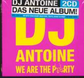 DJ ANTOINE  - 2xCD WE ARE THE PARTY 2cd