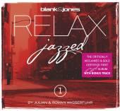 BLANK & JONES/JULIAN WASSERFUH  - CD RELAX JAZZED 1 (INCL.BONUSTRACK)