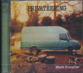 KNOPFLER MARK  - CD PRIVATEERING