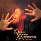 ONE WAY MIRROR  - CD CAPTURE