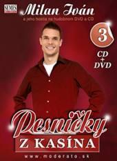 IVAN MILAN A HOSTIA  - 2xCD+DVD PESNICKY Z KASINA 3 (DVD+CD)