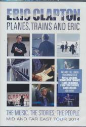 CLAPTON ERIC  - DVD PLANES, TRAINS AND ERIC