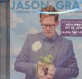 GRAY JASON  - CD LOVE WILL HAVE.. -SPEC-