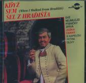 CERNY JOZKA  - CD KDYZ SEM SEL Z HRADISTA