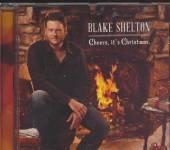 SHELTON BLAKE  - CD CHEERS IT'S CHRISTMAS