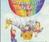 ROZPRAVKA  - CD ZAZRACNY SVET AFRIKA