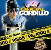 OFICIAL GORDILLO  - CD NO PASAR-PELIGRO RISAS