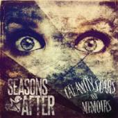 SEASONS AFTER  - CD CALAMITY SCARS AND MEMOIRS