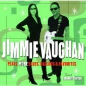 VAUGHAN JIMMIE  - CD PLAYS MORE BLUES,..