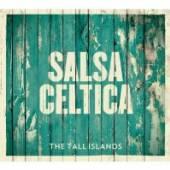 SALSA CELTICA  - CD TALL ISLANDS