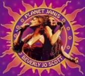 SCOTT BEVERLY JO  - CD PLANET JANIS