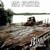 MO FOSTER  - CD LIVE AT BLUES WEST 14